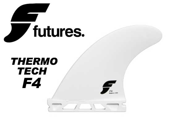 FUTURES FINS THRMO TECH F4